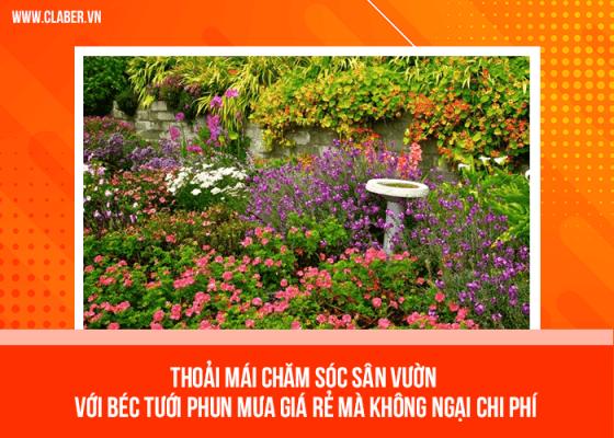Thoải mái chăm sóc sân vườn với béc tưới phun mưa giá rẻ mà không ngại chi phí